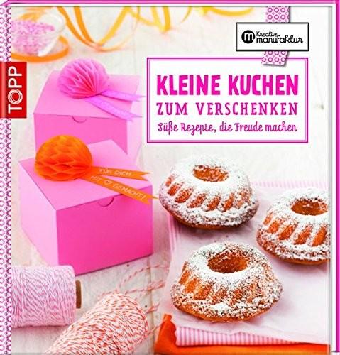 Gesine Harth: Kleine Kuchen zum Verschenken