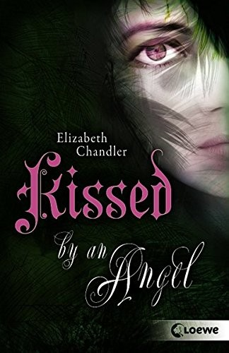 Elizabeth Chandler: Kissed by an Angel