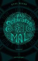 Eyal Kless: Das schwarze Mal. Der Puzzler, Band 1
