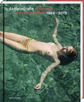 T. O. Immisch: Aktfotografie. klassisch & experimentell 1964-2013