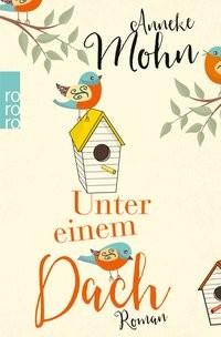 Anneke Mohn: Unter einem Dach