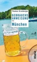 Thomas Grasberger: Gebrauchsanweisung für München