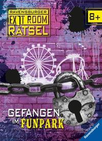 Ute Löwenberg: Ravensburger Exit Room Rätsel: Gefangen im Funpark