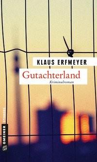 Klaus Erfmeyer: Gutachterland