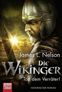 James L. Nelson: Die Wikinger - Tod dem Verräter!