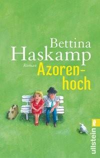 Bettina Haskamp: Azorenhoch
