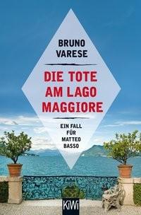 Bruno Varese: Die Tote am Lago Maggiore