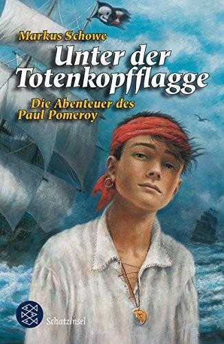 Markus Schowe: Unter der Totenkopfflagge
