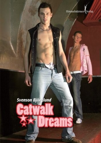 Svenson Björglund: Catwalk Dreams. Ein erotischer Roman