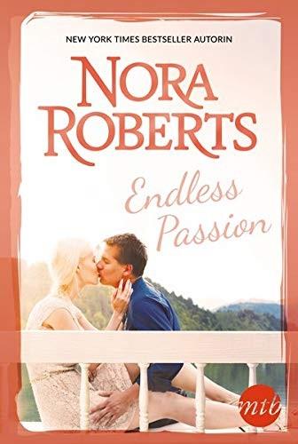Nora Roberts: Endless Passion