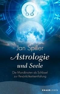 Jan Spiller: Astrologie und Seele