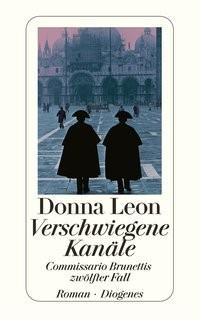 Donna Leon: Verschwiegene Kanäle