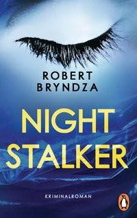 Robert Bryndza: Night Stalker