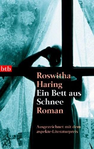 Roswitha Haring: Ein Bett aus Schnee