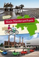 Ilka Sokolowski: Mein Niedersachsen. Ein Erlebnis-Reiseführer