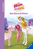 Thilo: Mia and me: Das kleine Einhorn - Für Erstleser