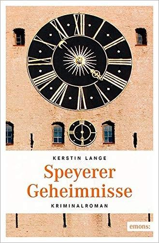 Kerstin Lange: Speyerer Geheimnisse