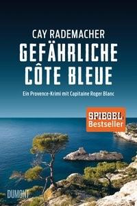 Cay Rademacher: Gefährliche Côte Bleue