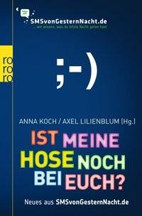 Anna Koch/ Axel Lilienblum: Ist meine Hose noch bei euch?