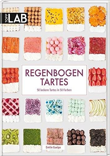 Emilie Guelpa: Regenbogen Tartes