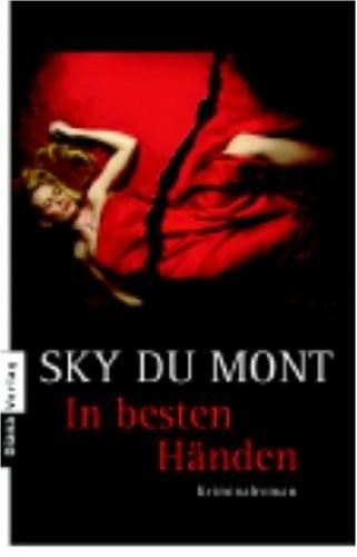 Sky Du Mont: In besten Händen