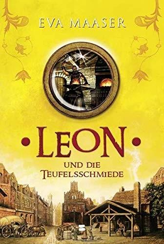 Eva Maaser: Leon und die Teufelsschmiede