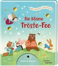 Sylvia Tress: Mein Puste-Licht-Buch: Die kleine Tröste-Fee