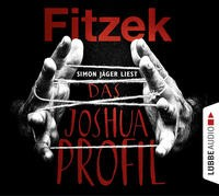 Sebastian Fitzek: HÖRBUCH: Das Joshua-Profil, 6 Audio-CDs