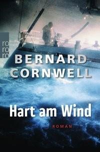 Bernard Cornwell: Hart am Wind
