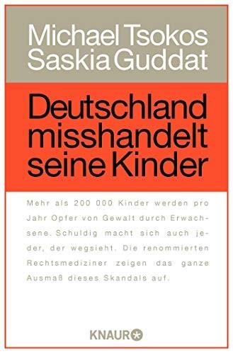 Michael Tsokos: Deutschland misshandelt seine Kinder