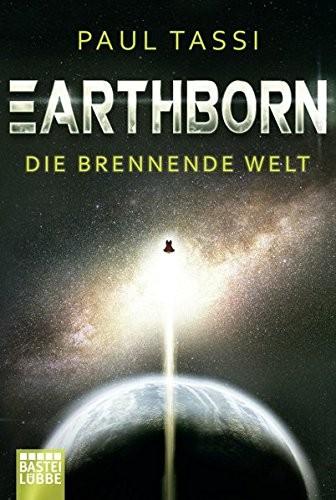 Paul Tassi: Earthborn: Die brennende Welt
