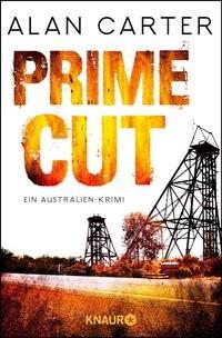 Alan Carter: Prime Cut. Ein Australien-Krimi