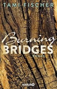 Tami Fischer: Burning Bridges