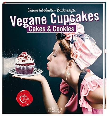 Mellissa Morgan: Ms Cupcake, Vegane Cupcakes