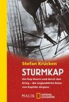Stefan Krücken: Sturmkap. Um Kap Hoorn und durch den Krieg - die unglaubliche Reise von Kapitän Jürg