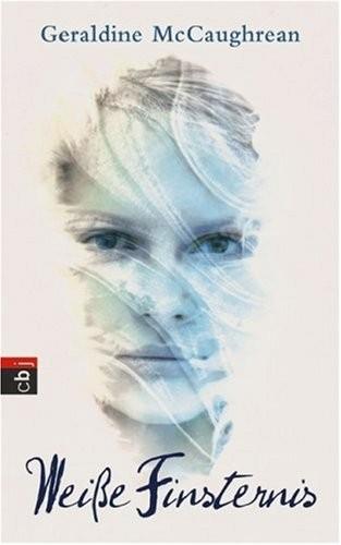Geraldine McCaughrean: Weiße Finsternis