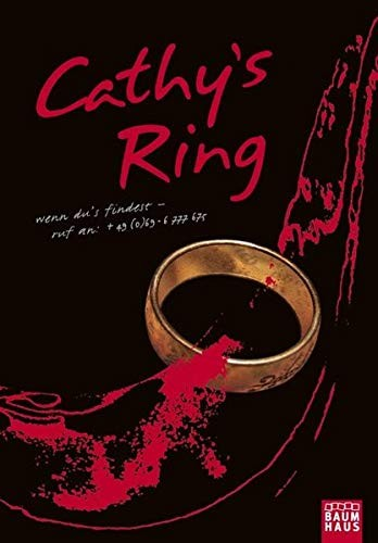 Jordan Weisman/ Sean Stewart: Cathy's Ring. Wenn du ihn findest - ruf an