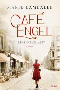 Marie Lamballe: Café Engel