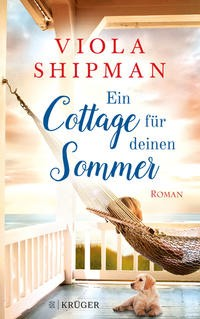 Viola Shipman: Ein Cottage für deinen Sommer