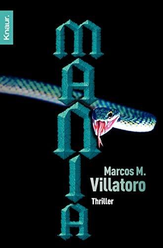 Marcos M. Villatoro: Manía
