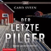 Gard Sveen: HÖRBUCH: Der letzte Pilger, 2 MP3-CDs