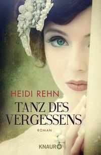 Heidi Rehn: Tanz des Vergessens