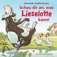 Alexander Steffensmeier: Schau dir an, was Lieselotte kann!