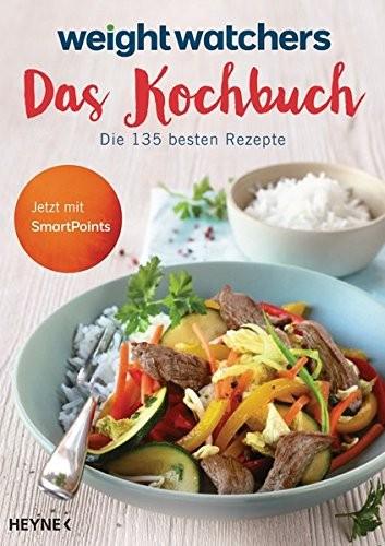 Weight Watchers: Weight Watchers - Das Kochbuch