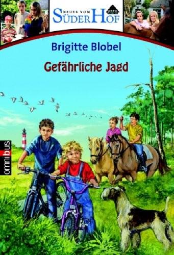 Brigitte Blobel: Gefährliche Jagd. Neues vom Süderhof