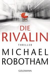 Michael Robotham: Die Rivalin