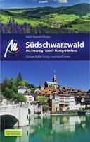 Ralph-Raymond Braun: Michael Müller Verlag MMV Reiseführer Südschwarzwald