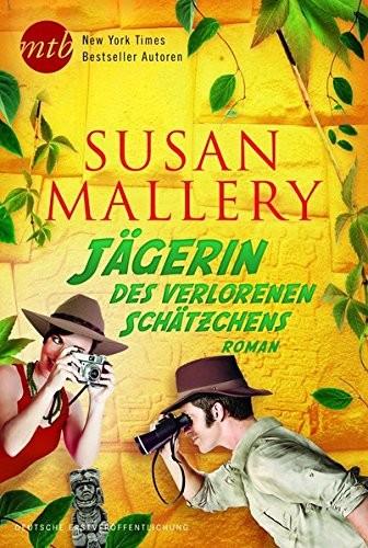 Susan Mallery: Jägerin des verlorenen Schätzchens