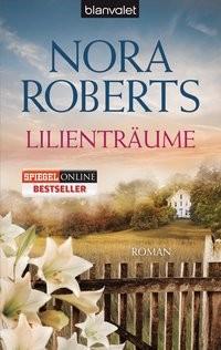 Nora Roberts: Lilienträume
