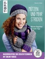 Manuela Seitter: Mützen und mehr stricken. Warme Begleiter für kalte Tage.